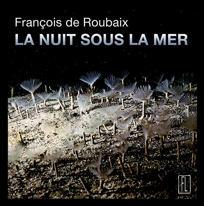 A la rencontre de François de Roubaix
