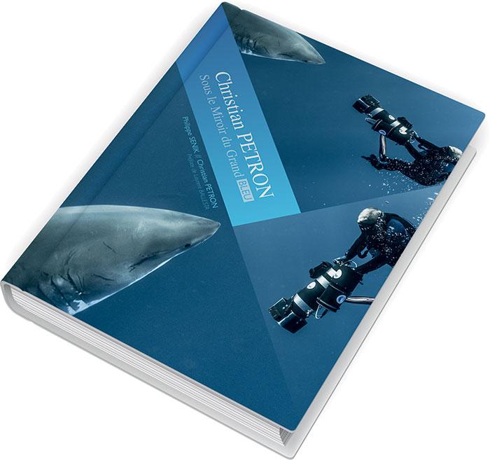 Dédicace du livre « Christian PETRON - Sous le Miroir du Grand bleu »,