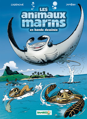 ANIMAUX MARINS EN BD TOME 1 A 4