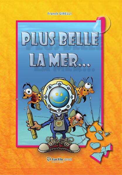 Plus Belle La Mer et O Bonne Mer