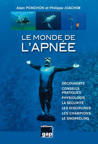 Le monde de l'Apnée - 100 belles plongées varoises