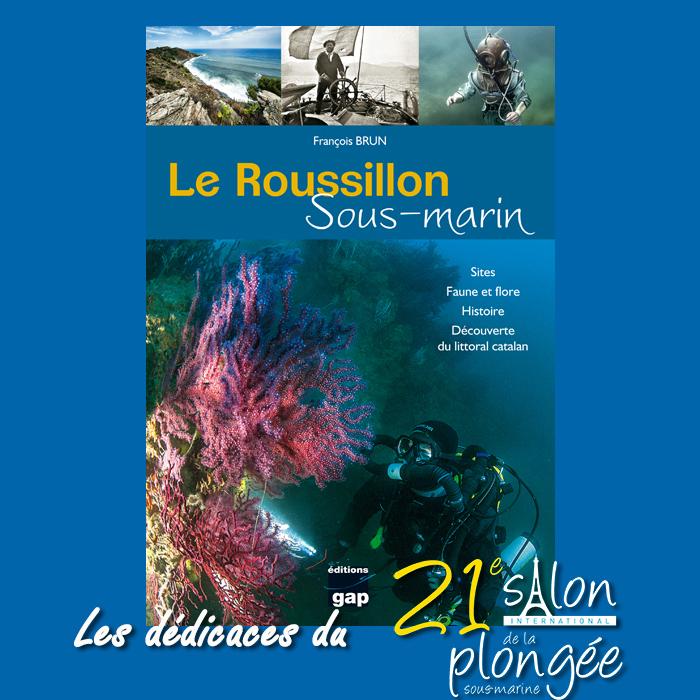 Le Roussillon sous-marin