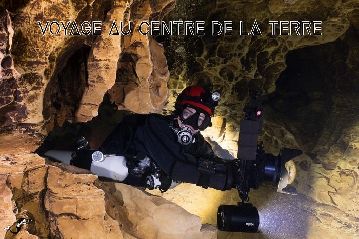 VOYAGE AU CENTRE DE LA TERRE : UN TOUR DU MONDE EN PLONGEE SPELEO