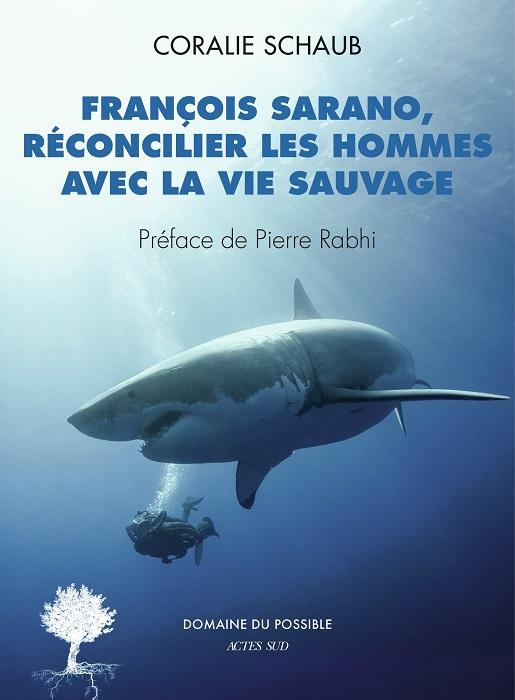 FRANCOIS SARANO, RECONCILIER LES HOMMES