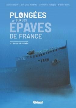 Dédicace de Plongées sur les Epaves de France