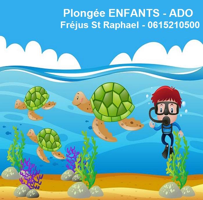 Plongee ENFANT ADO - LOISIR ACTIVITE VACANCES Fréjus St ...