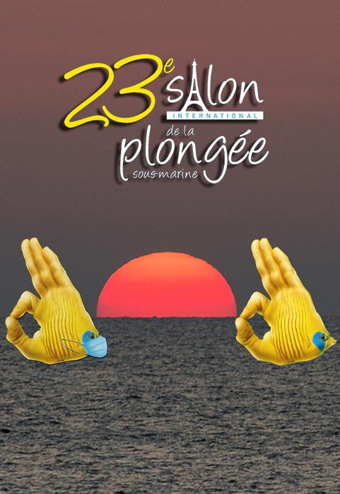 LA 23ème EDITION DU SALON INTERNATIONAL DE LA PLONGEE SOUS-MARINE EST REPORTEE