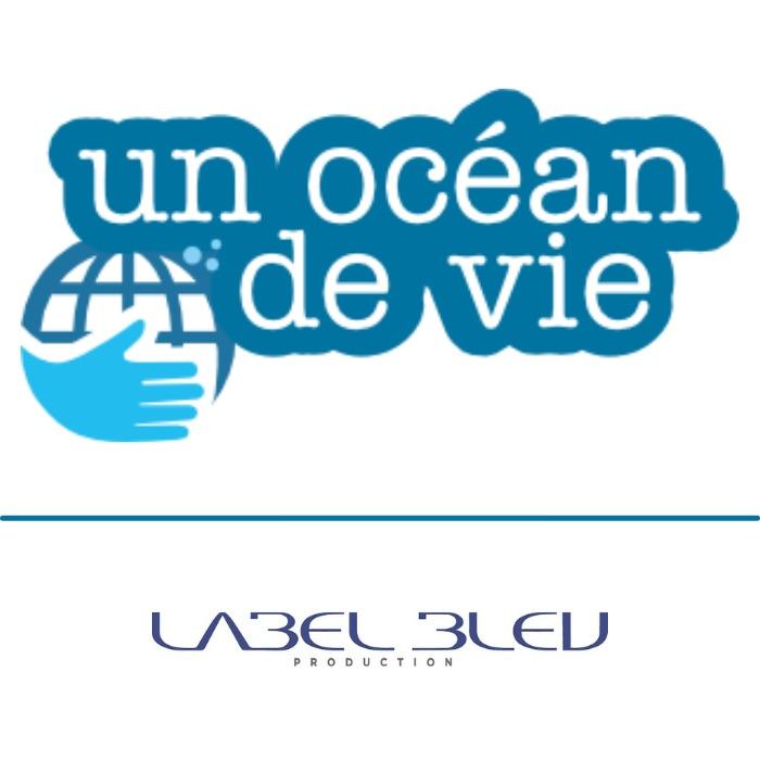 UN OCEAN DE VIE / LABEL BLEU